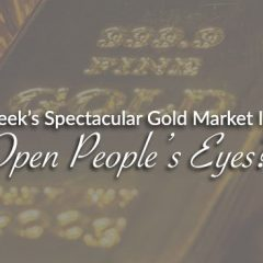 will-last-week's-spectacular-gold-market-intervention-open-people's-eyes?